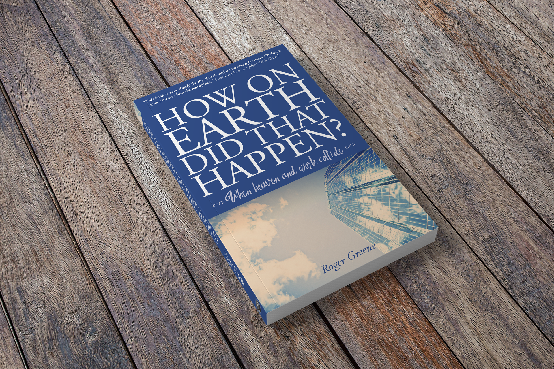 How On Earth Did That Happen?, book cover